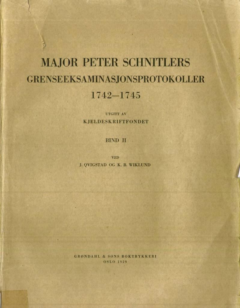 Peter Lorentzen Schnitlers grenseeksaminasjonsprotokoller 1742 - 1745