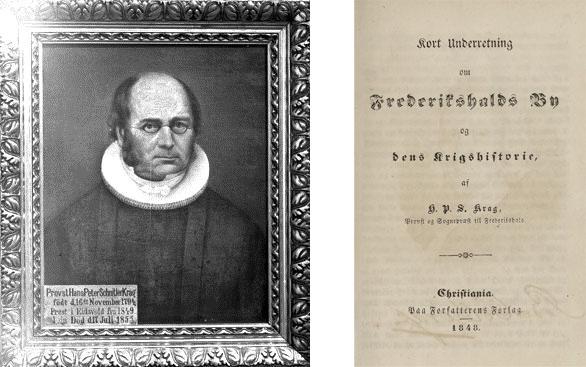 Til venstre: Hans Peter Schnitler Krag. Norsk portrettarkiv, Riksarkivaren. Til høyre:                HPS Krags bok «Kort underretning om Fredrikshalds By og dens Krigshistorie (1848).