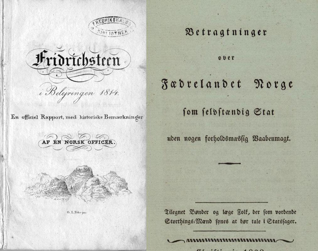 To skrifter utgitt anonymt henholdsvis 1826 og 1828. Det antas med stor sikkerhet at det er Brostrup Schnitler som er forfatteren.